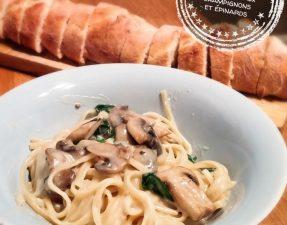 Pâtes crémeuses aux champignons et épinards - Auboutdelalangue.com